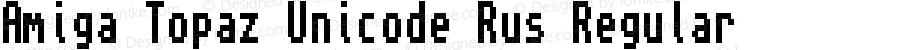Amiga Topaz Unicode Rus Regular Version 1.1