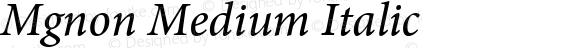Mgnon Medium Italic