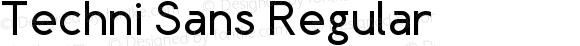 Techni Sans Regular Version 1.00 Marzo, 2011