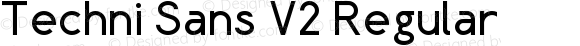 Techni Sans V2 Regular Version 2.00 Marzo, 2011