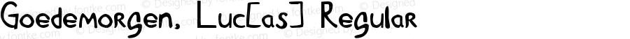 Goedemorgen, Luc[as] Regular Macromedia Fontographer 4.1