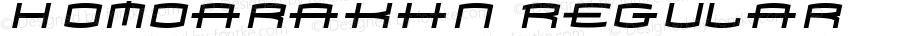 Homoarakhn Regular Macromedia Fontographer 4.1 7/25/97