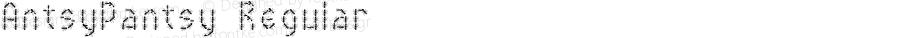 AntsyPantsy Regular Macromedia Fontographer 4.1.3 10/13/02
