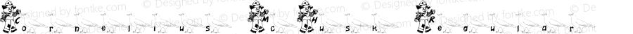 Cornelius McHusk Regular Macromedia Fontographer 4.1 1/25/03