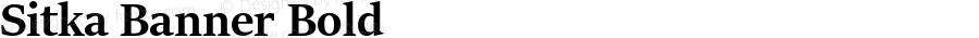 Sitka Banner Bold Version 1.10