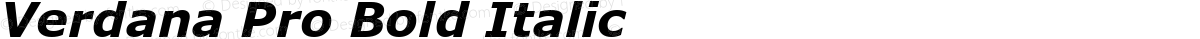Verdana Pro Bold Italic