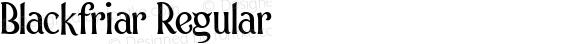 Blackfriar Regular Version 001.000