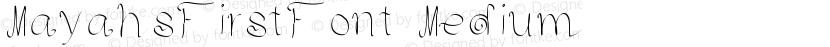 MayahsFirstFont Medium Preview Image