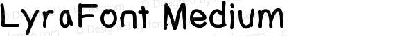 LyraFont Medium Version 001.000
