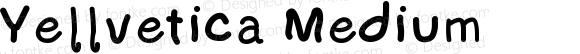 Yellvetica Medium