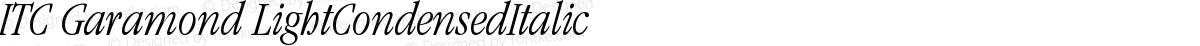 ITC Garamond LightCondensedItalic
