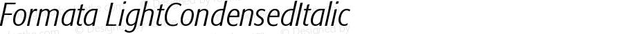 Formata LightCondensedItalic Version 001.000