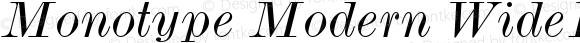 Monotype Modern WideItalic