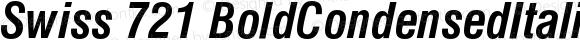 Swiss 721 BoldCondensedItalic