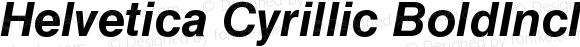 Helvetica Cyrillic BoldInclined
