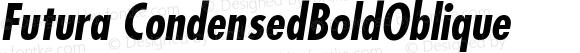 Futura CondensedBoldOblique