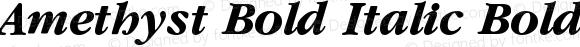 Amethyst Bold Italic BoldItalic Version 0.0