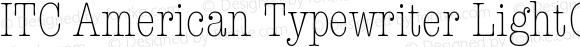 ITC American Typewriter LightCond Version 001.002