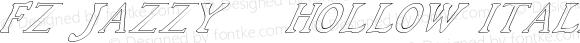 FZ JAZZY 48 HOLLOW ITALIC JAZZY48HOLLOWITALIC Version 1.000