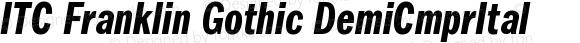 ITC Franklin Gothic Demi Compressed Italic