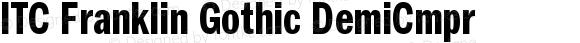 ITC Franklin Gothic Demi Compressed