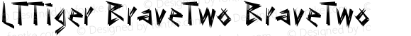 LTTiger BraveTwo BraveTwo Version 001.000