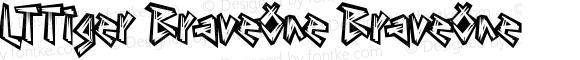 LTTiger BraveOne BraveOne Version 001.000