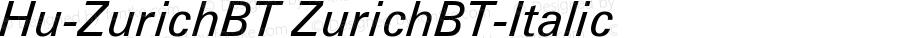 Hu-ZurichBT ZurichBT-Italic Version 001.000
