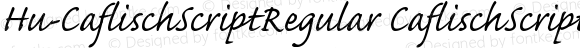 Hu-CaflischScriptRegular CaflischScriptRegular-Italic