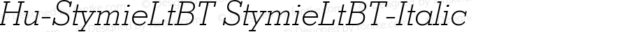 Hu-StymieLtBT StymieLtBT-Italic Version 001.000