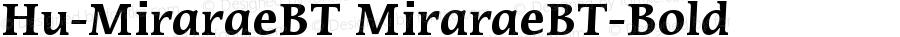 Hu-MiraraeBT MiraraeBT-Bold Version 001.000