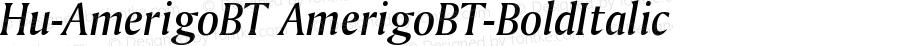 Hu-AmerigoBT AmerigoBT-BoldItalic Version 001.000