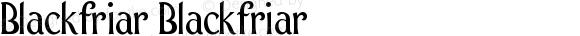Blackfriar Blackfriar Version 001.000