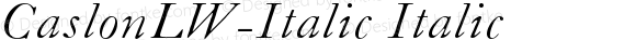 CaslonLW-Italic Italic Version 001.001