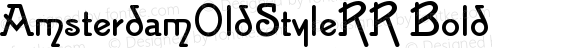 AmsterdamOldStyleRR Bold Version 001.004