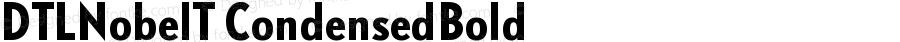 DTLNobelT CondensedBold Version 001.000