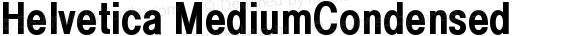 Helvetica MediumCondensed