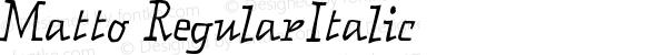 Matto RegularItalic