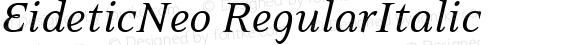 EideticNeo RegularItalic Version 001.000