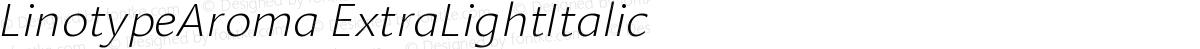 LinotypeAroma ExtraLightItalic