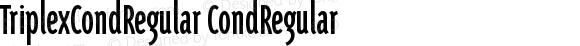 TriplexCondRegular CondRegular