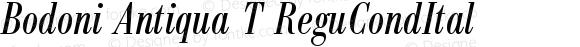 Bodoni Antiqua T ReguCondItal