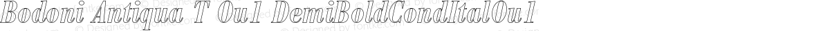 Bodoni Antiqua T Ou1 DemiBoldCondItalOu1