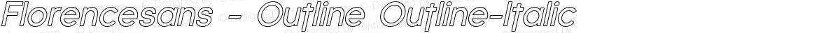 Florencesans - Outline Outline-Italic