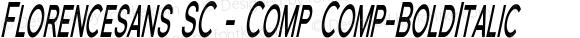 Florencesans SC - Comp Comp-BoldItalic