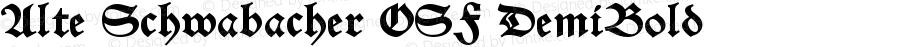 Alte Schwabacher OSF DemiBold Version 002.001