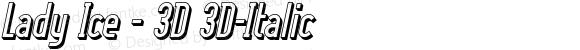 Lady Ice - 3D 3D-Italic