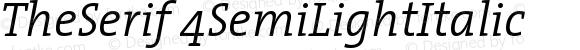 TheSerif 4SemiLightItalic