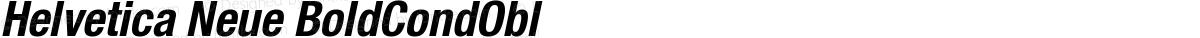 Helvetica Neue BoldCondObl