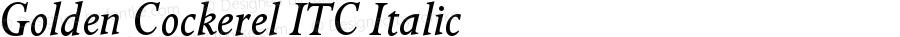 Golden Cockerel ITC Italic Version 005.000
